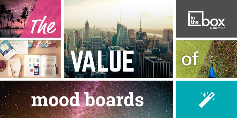The value of mood boards