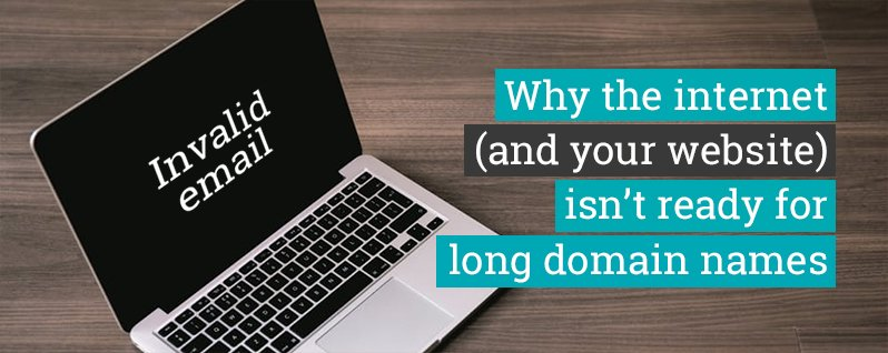 Why the internet isn't ready for long domain names